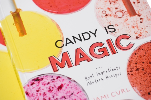 Lettering for Cover and illustrations throughout Candy Is Magic by Jami Curl, Published by Ten Speed Press 2017. Photo by Maggie Kirkland